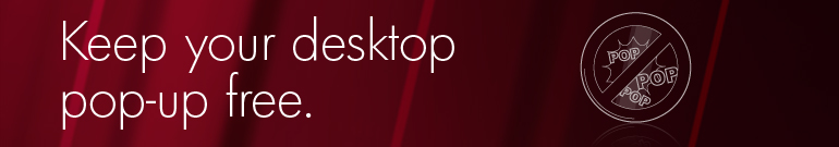 Keep your desktop pop-up free